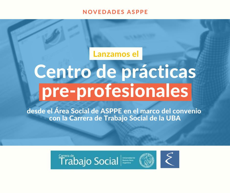 ¡Lanzamos el Centro de prácticas pre-profesionales desde el área social!